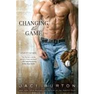 Changing the Game by Burton, Jaci, 9780425242407