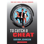 To Catch a Cheat: A Jackson Greene Novel A Jackson Greene Novel by Johnson, Varian, 9780545722407