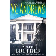 Secret Brother by Andrews, V.C., 9781476792408