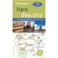 Frommer's Paris day by day by Brooke, Anna E., 9781628872408