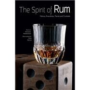 The Spirit of Rum History, Anecdotes, Trends and Cocktails by Moldenhauer, Giovanna; Petroni, Fabio, 9788854412408