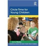 Circle Time for Young Children by Mosley; Jenny, 9781138022409