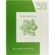 Study Guide with Student Solutions Manual and Problems Book for Garrett/Grisham's Biochemistry, 6th by Garrett, Reginald H.; Grisham, Charles M., 9781305882409