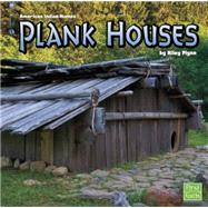 Plank Houses by Flynn, Riley, 9781491422410