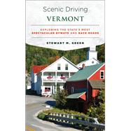 Scenic Driving Vermont by Green, Stewart M., 9781493022410