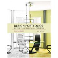 Design Portfolios: Moving From Traditional to Digital by Diane M. Bender, 9781609012410