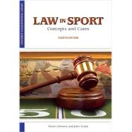 Law in Sport: Concepts and Cases by Clement, Annie; Grady, John, 9781935412410