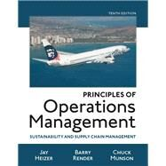 Principles of Operations Management Sustainability and Supply Chain Management Plus MyOMLab with Pearson eText -- Access Card Package by Heizer, Jay; Render, Barry; Munson, Chuck, 9780134422411