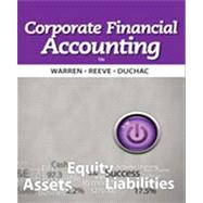 Corporate Financial Accounting by Warren, Carl S.; Reeve, James M.; Duchac, Jonathan, 9781133952411