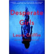 Desperate Girls by Griffin, Laura, 9781501162411