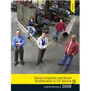 Social Inequality and Social Stratification in U.S. Society by Doob; Christopher B., 9780205792412