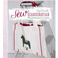 Sew Scandinavian by Kinsella, Kajsa, 9781782492412