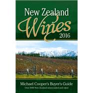 Buyer's Guide to New Zealand Wines 2016 by Cooper, Michael, 9781927262412