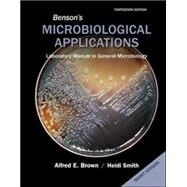 Benson's Microbiological Applications, Laboratory Manual in General Microbiology, Short Version by Brown, Alfred; Smith, Heidi, 9780073402413