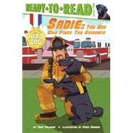 Sadie The Dog Who Finds the Evidence by Feldman, Thea; Danger, Chris, 9781481422413