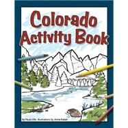 Colorado Activity Book by Ellis,  Paula, 9781591932413