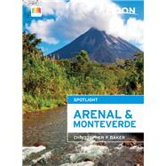 Moon Spotlight Arenal & Monteverde by Baker, Christopher P., 9781631212413
