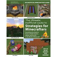 The Ultimate Unofficial Guide to Minecraft Strategies by Instructables.com; Smith, Nicole, 9781632202413