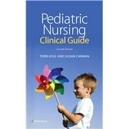 Pediatric Nursing Clinical Guide by Kyle, Theresa; Carman, Susan, 9781451192414