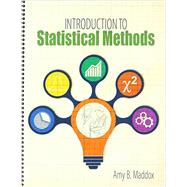 Introduction to Statistical Methods by Maddox, Amy, 9781465292414