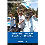 Wrapped in the Flag of Israel by Lavie, Smadar, 9781629632414