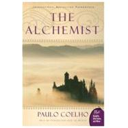 Alchemist : A Fable about Following Your Dream by Coelho, Paulo, 9780061122415