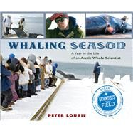 Whaling Season by Lourie, Peter, 9780544582415