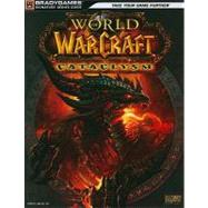 World of Warcraft:: Cataclysm, Official Strategy Guide by BRADYGAMES, 9780744012415