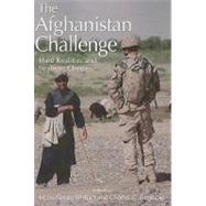 The Afghanistan Challenge: Hard Realities and Strategic Choices by Ehrhart, Hans-Georg; Pentland, Charles C., 9781553392415