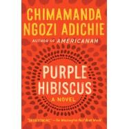 Purple Hibiscus by Adichie, Chimamanda Ngozi, 9781616202415