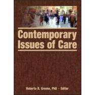 Contemporary Issues of Care by Feit; Marvin D, 9780789032416
