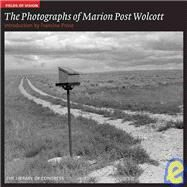 The Photographs of Marion Post Wolcott by Library of Congress, 9781904832416