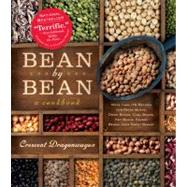 Bean by Bean : A Cookbook - More Than 200 Recipes for Fresh Beans, Dried Beans, Cool Beans, Hot Beans, Savory Beans. Even Sweet Beans! by Dragonwagon, Crescent, 9780761132417