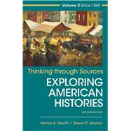Thinking Through Sources for American Histories, Volume 2 by Hewitt, Nancy A.; Lawson, Steven F., 9781319042417