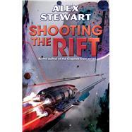 Shooting the Rift 9781481482417R