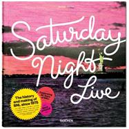 Saturday Night Live: The Book by Castle, Alison; Michaels, Lorne (CON); Baskin, Edie; Matthews, Mary Ellen, 9783836552417