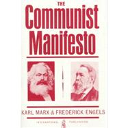 Manifesto of the Communist Party by Marx, Karl; Engels, Friedrich, 9780717802418