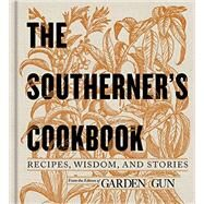 The Southerner's Cookbook by Dibenedetto, David; Rhodes, Phillip (CON); Garden and Gun, 9780062242419