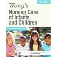 Wong's Nursing Care of Infants and Children by Hockenberry, Marilyn J., Ph.D., R.N., 9780323222419