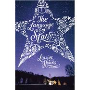 The Language of Stars by Hawes, Louise, 9781481462419