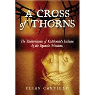 A Cross of Thorns by Castillo, Elias, 9781610352420