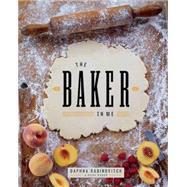 The Baker in Me by Rabinovitch, Daphna, 9781770502420