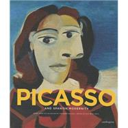 Picasso and Spanish Modernity by Carmona, Eugenio, 9788874612420