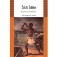 Benito Cereno by Melville, Herman; Kelley, Wyn, 9780312452421