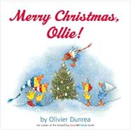 Merry Christmas, Ollie! by Dunrea, Olivier, 9780618532421