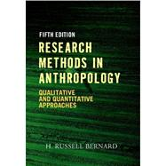 Research Methods in Anthropology by Bernard, H. Russell, 9780759112421