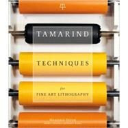 Tamarind Techniques For Fine Art Lithography by Devon, Marjorie, 9780810972421