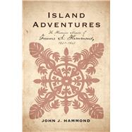 Island Adventures by Hammond, John J., 9781560852421