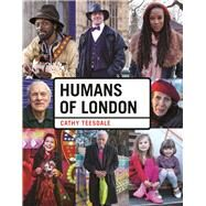 Humans of London by Teesdale, Cathy, 9781910552421