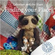 Finding Your Place by Celestine, Karin, 9781910862421